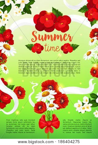 Summertime holiday greeting poster of poppy and begonia flowers bouquet and white flourish ribbons. Vector bunch of summer crocus or viola and garden lily, tulip or daffodil blossoms and daisy petals