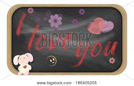 Vector handwritten message on a chalkboard. I Love You.