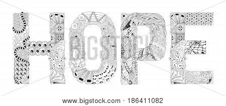Hand-painted art design. Adult anti-stress coloring page. Black and white hand drawn illustration word HOPE for coloring book for anti stress T - shirt design tattoo and other decorations