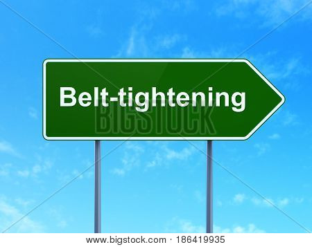 Finance concept: Belt-tightening on green road highway sign, clear blue sky background, 3D rendering