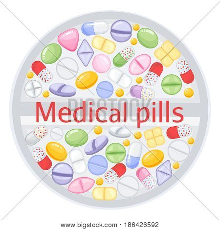 Tablet design of different colorful pills.Medicine painkiller pills, pharmaceutical antibiotics drugs vector. Set of color pills, illustration of antibiotic and vitamin pill. Cartoon style vector illustration