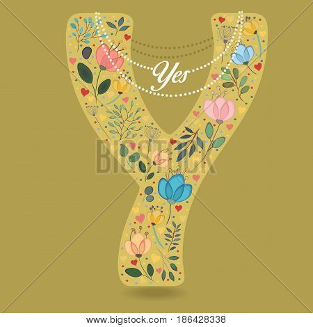 Yellow Letter Y with Folk Floral Decor. Colorful watercolor flowers and plants. Small hearts. Graceful pearl necklace with text Yes. Vector Illustration