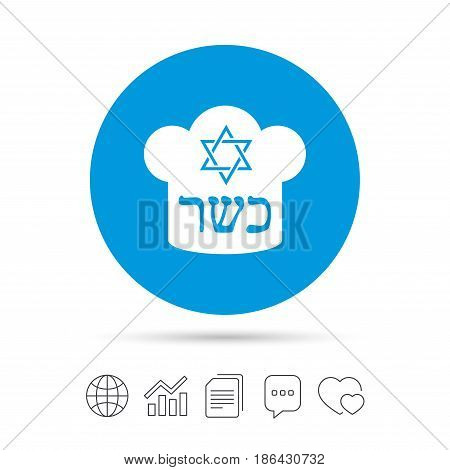 Kosher food product sign icon. Natural Jewish food with star of David and Chef hat symbol. Copy files, chat speech bubble and chart web icons. Vector