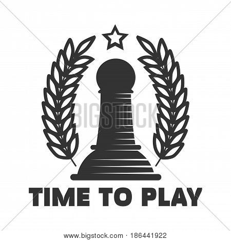 Time to play slogan under black chess club emblem. Big pawn between outlined drawn laurel branches and with small five-pointed star overhead isolated vector illustration on white background.