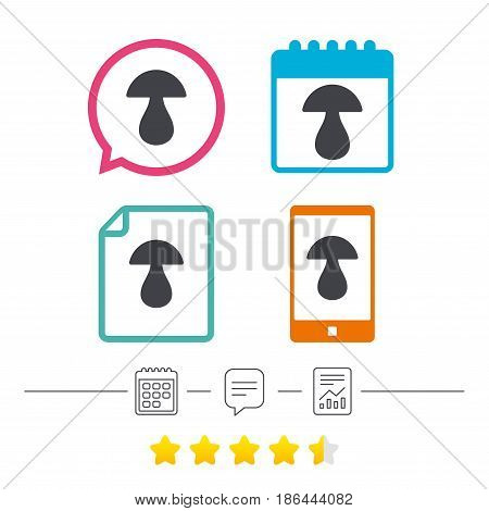 Mushroom sign icon. Boletus mushroom symbol. Calendar, chat speech bubble and report linear icons. Star vote ranking. Vector