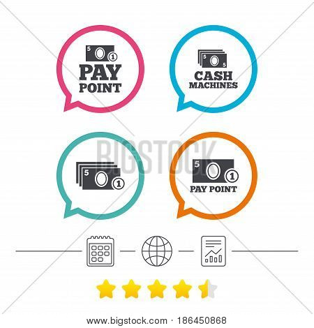 Cash and coin icons. Cash machines or ATM signs. Pay point or Withdrawal symbols. Calendar, internet globe and report linear icons. Star vote ranking. Vector