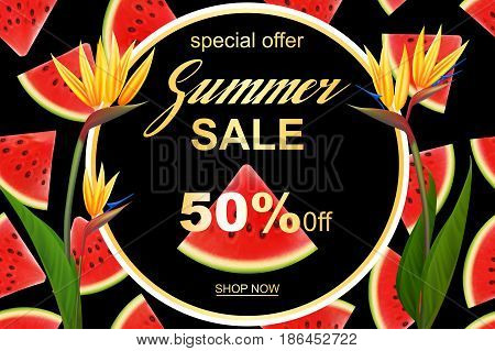 Summer sale banner design template. Seasonal discount advertisement with fresh watermelon pieces, Strelitzia exotic flowers. Vector illustration