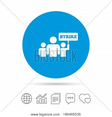 Strike sign icon. Group of people symbol. Industrial action. People holding protest banner. Copy files, chat speech bubble and chart web icons. Vector