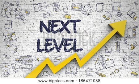 Next Level Drawn on White Wall. Illustration with Hand Drawn Icons. Next Level - Development Concept with Hand Drawn Icons Around on White Brickwall Background. 3D.