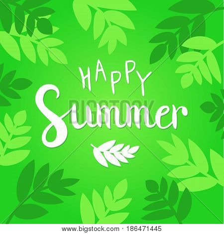 Happy Summer vector illustration. Vibrant green background with hand drawn lettering and leaves.