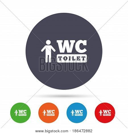 WC men toilet sign icon. Restroom or lavatory symbol. Round colourful buttons with flat icons. Vector
