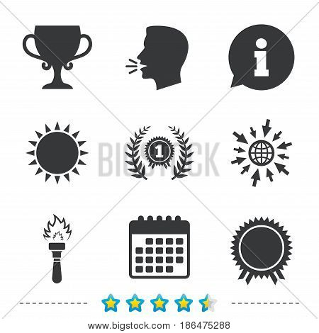 First place award cup icons. Laurel wreath sign. Torch fire flame symbol. Prize for winner. Information, go to web and calendar icons. Sun and loud speak symbol. Vector