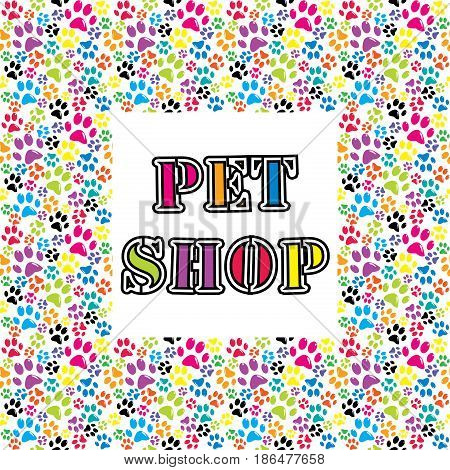 Pet shop background with colored paws on white