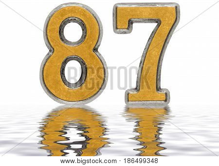 Numeral 87, Eighty Seven, Reflected On The Water Surface, Isolated On White, 3D Render
