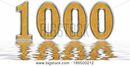 Numeral 1000, One Thousand, Reflected On The Water Surface, Isolated On White, 3D Render