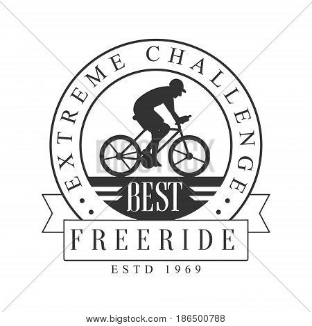 Freeride extreme challenge vintage label. Black and white vector Illustration for freeride club emblem