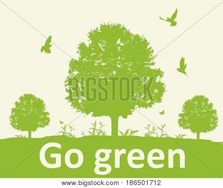 Green background with tree and birds. Ecology concept. Go green lettering.