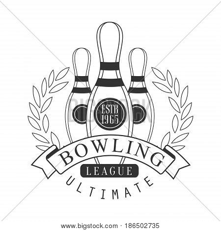 Bowling league ultimate vintage label. Black and white vector Illustration for bowling club emblem, tournament, champion, challenge