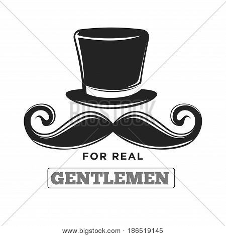 Private club only for real gentlemen classic black and white logotype. Tall vintage hat and thick curled retro mustache isolated vector illustration with sign underneath on white background.