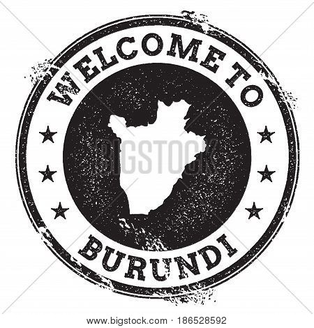 Vintage Passport Welcome Stamp With Burundi Map. Grunge Rubber Stamp With Welcome To Burundi Text, V