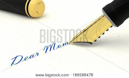 Black fountain pen writing the words dear mom 3D illustration