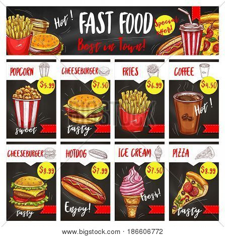 Fast food restaurant menu board template with chalk sketches of takeaway dishes price list. Hamburger, hot dog, pizza, coffee, french fries, cheeseburger, ice cream and popcorn chalkboard menu design