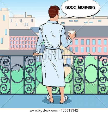 Man Drinking Coffee at the Balcony with Cityscape. Pop Art vector illustration