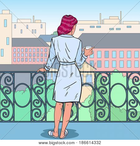 Beautiful Woman Drinking Coffee at the Balcony. Morning in the City. Pop Art vector illustration