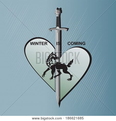 Divided heart, sword and a wolf. Emblem, sticker. Vector image with the text winter is coming. Design for printing on fabrics or paper.