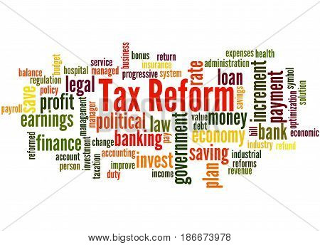 Tax Reform, Word Cloud Concept 4