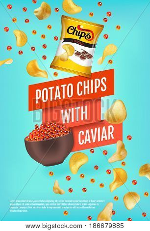 Potato chips ads. Vector realistic illustration with potato chips with caviar. Vertical poster with product.