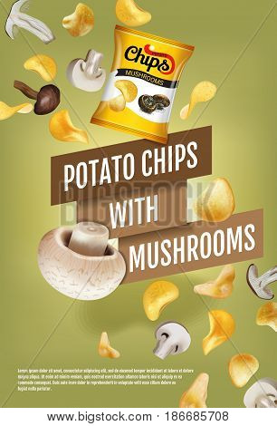 Potato chips ads. Vector realistic illustration with potato chips with mushrooms. Vertical poster with product.