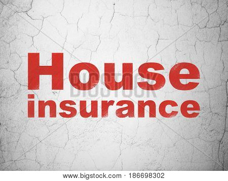 Insurance concept: Red House Insurance on textured concrete wall background
