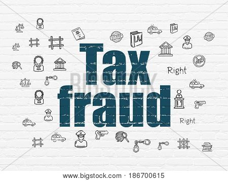 Law concept: Painted blue text Tax Fraud on White Brick wall background with  Hand Drawn Law Icons