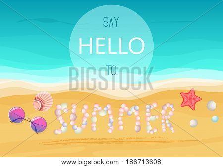 Say hello to summer text on sandy seashells shore. Vector illustration. Summer poster