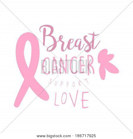 Breast cancer support love label. Hand drawn vector illustration in pink colors for breast cancer awareness badge for poster, card, banner
