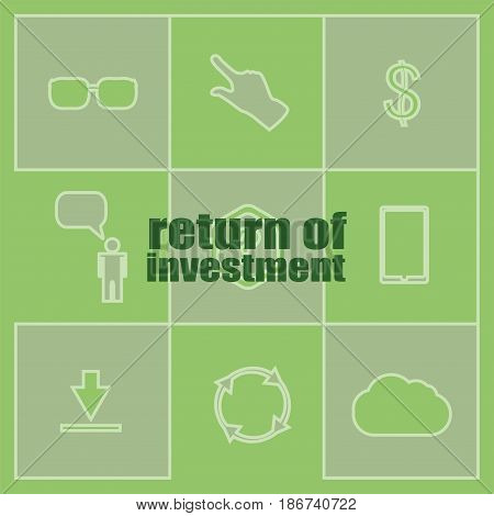 Business Concept. Words Return Of Investment . Icon And Button Set