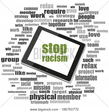 Text Stop Racism. Social Concept . Tablet Pc. Word Cloud Collage