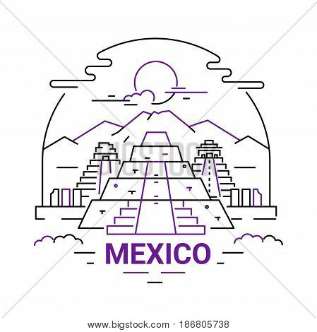 Mexico - modern vector line arch illustration of postcard. Composition with famous landmarks - Maya temple, ancient shrine, mountain, sun, cloud in the sky background