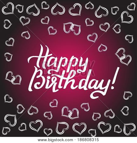 Happy Birthday gift card, girly greeting card with fun white lettering . Vector illustration