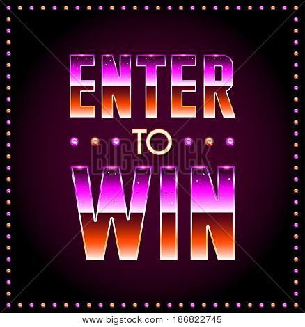 Enter to Win Vector Sign in EPS 10