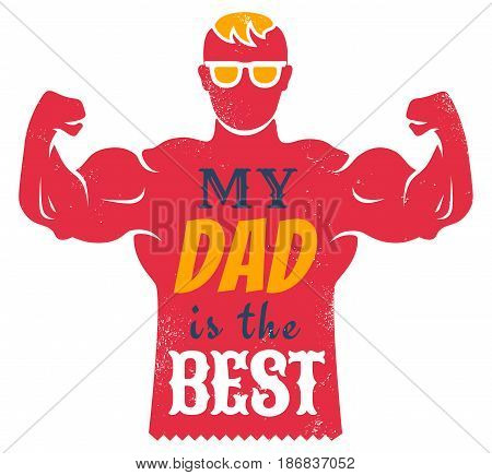 Vector vintage greeting card for father day with best dad. Happy fathers day.