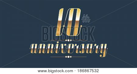 10 years anniversary vector logo. Decorative design element with lettering and number for 10th anniversary