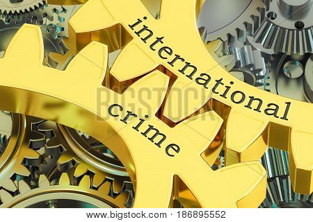 international crime concept on the gearwheels 3D rendering