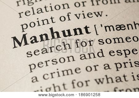 Fake Dictionary Dictionary definition of the word manhunt. including key descriptive words.
