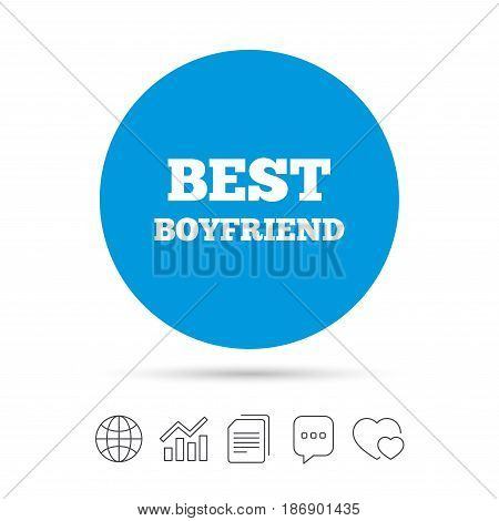 Best boyfriend sign icon. Award symbol. Copy files, chat speech bubble and chart web icons. Vector