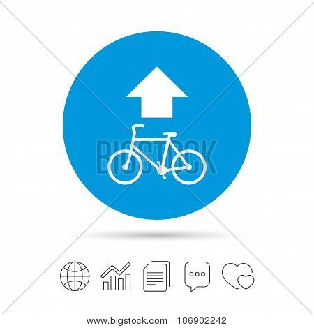 Bicycle path trail sign icon. Cycle path. Up straight arrow symbol. Copy files, chat speech bubble and chart web icons. Vector