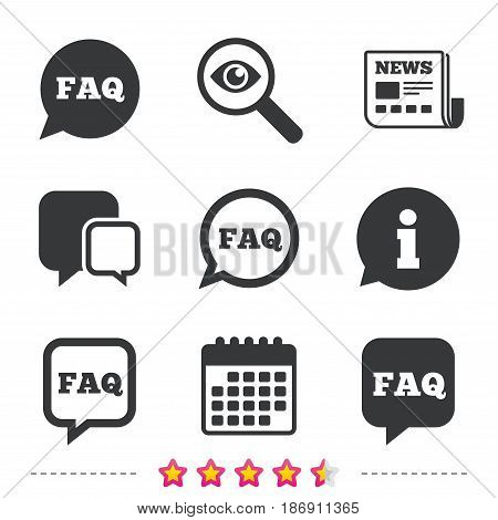 FAQ information icons. Help speech bubbles symbols. Circle and square talk signs. Newspaper, information and calendar icons. Investigate magnifier, chat symbol. Vector