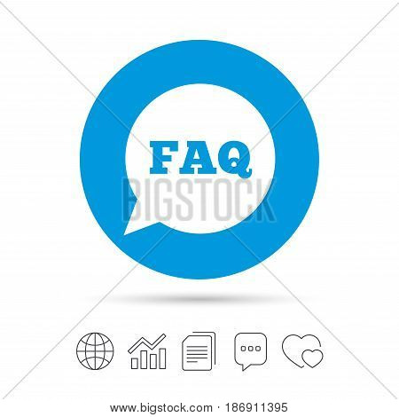 FAQ information sign icon. Help speech bubble symbol. Copy files, chat speech bubble and chart web icons. Vector