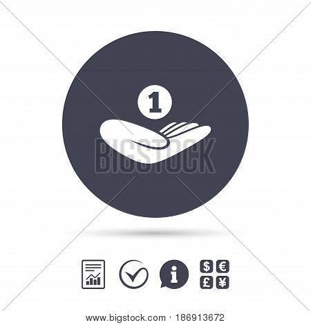 Donation hand sign icon. Hand holds coin. Charity or endowment symbol. Human helping hand palm. Report document, information and check tick icons. Currency exchange. Vector